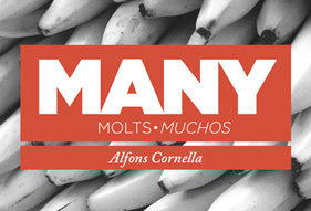 MANY, MOLTS, MUCHOS, by Alfons Cornella